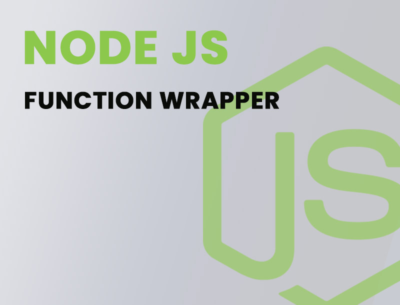 Node.js understand the function wrapper